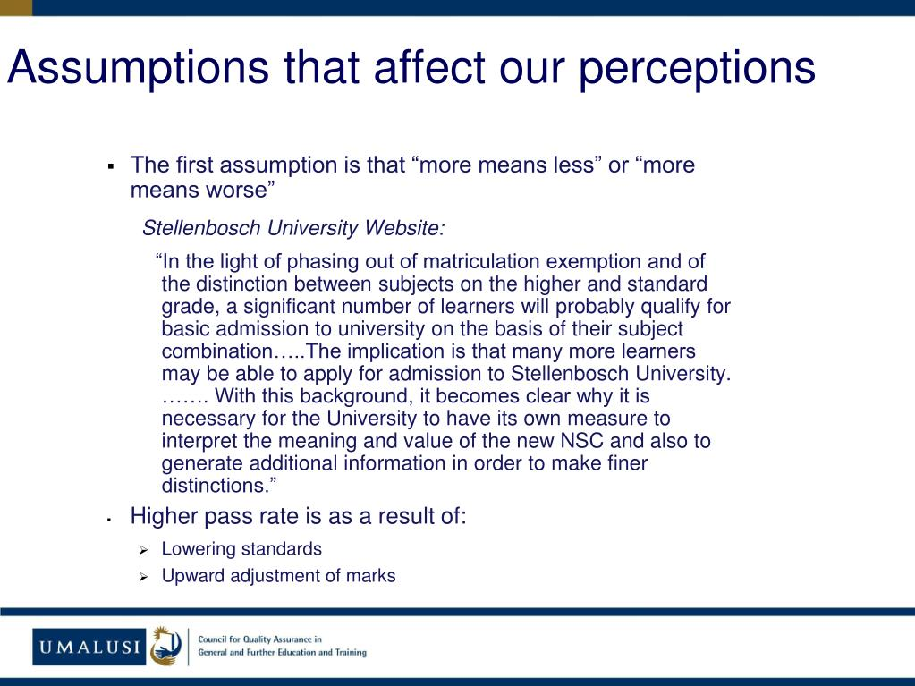 Assumptions that affect our perceptions