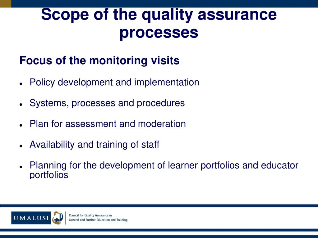 Scope of the quality assurance processes