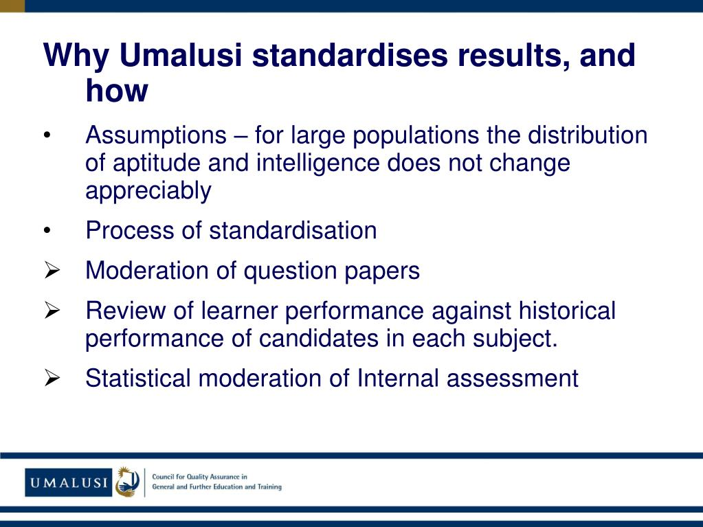 Why Umalusi standardises results, and how