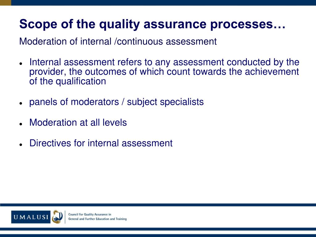 Moderation of internal /continuous assessment