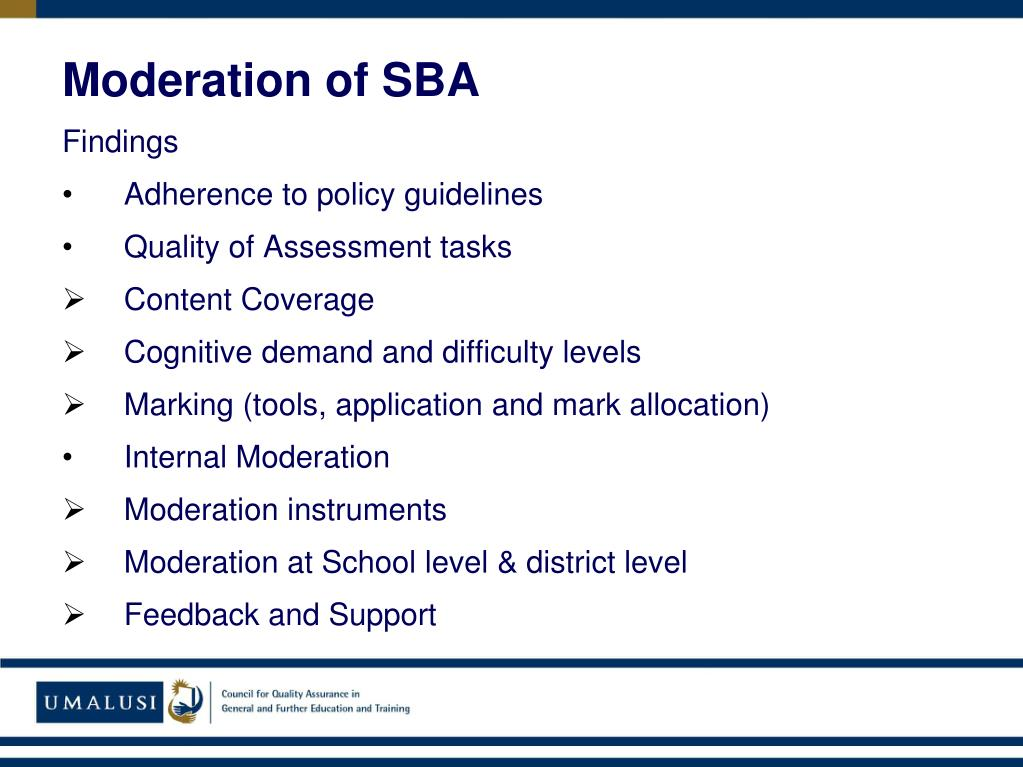 Moderation of SBA