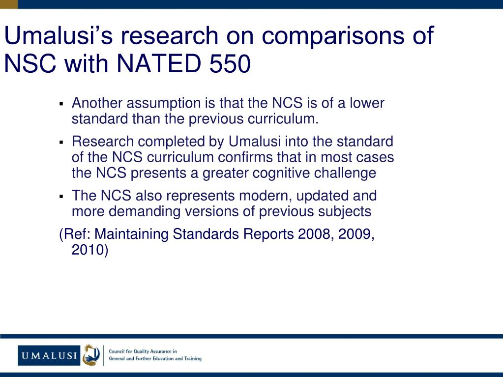 Umalusi's research on comparisons of NSC with NATED 550