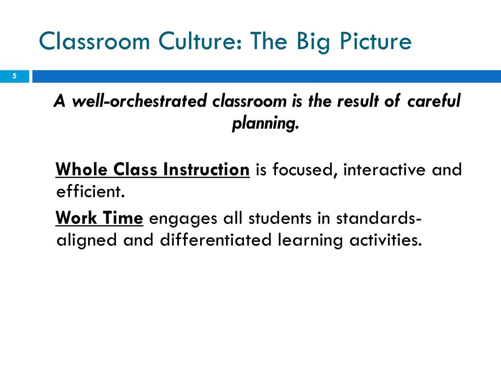 Classroom Culture: The Big Picture