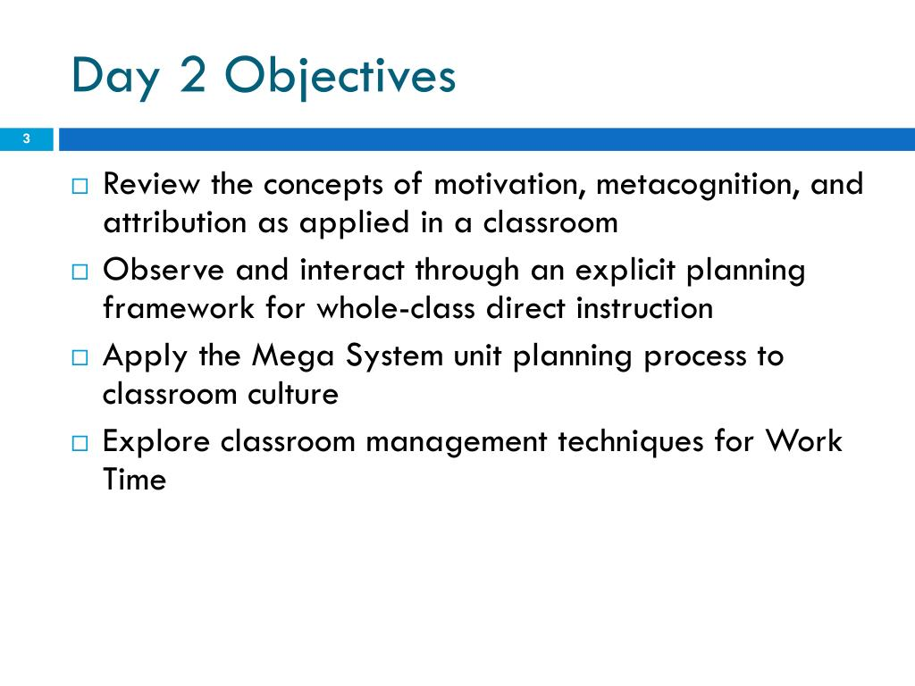 Day 2 Objectives
