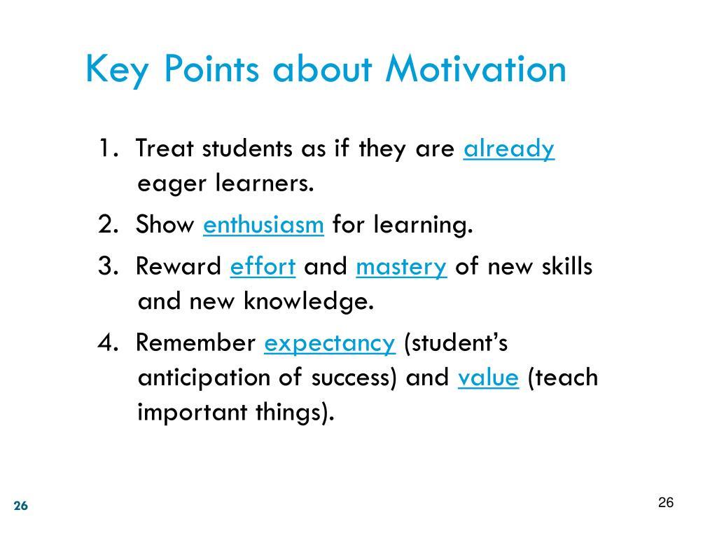 Key Points about Motivation