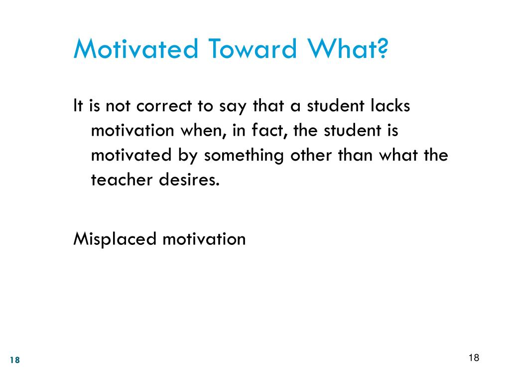 Motivated Toward What?