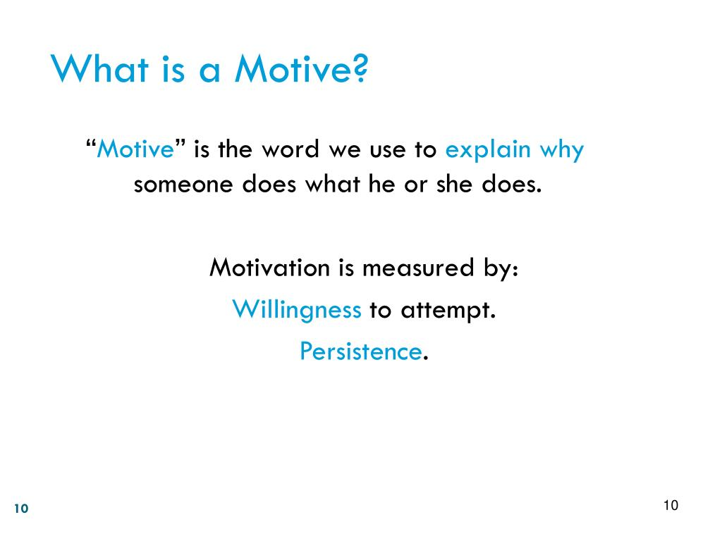 What is a Motive?