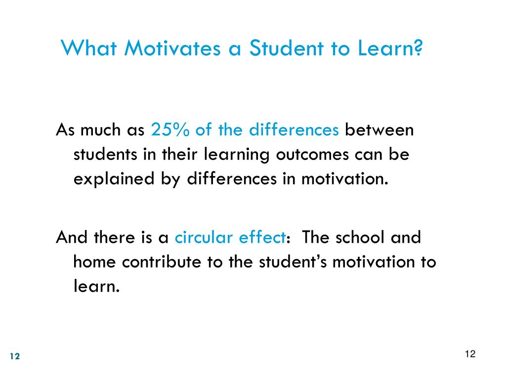 What Motivates a Student to Learn?