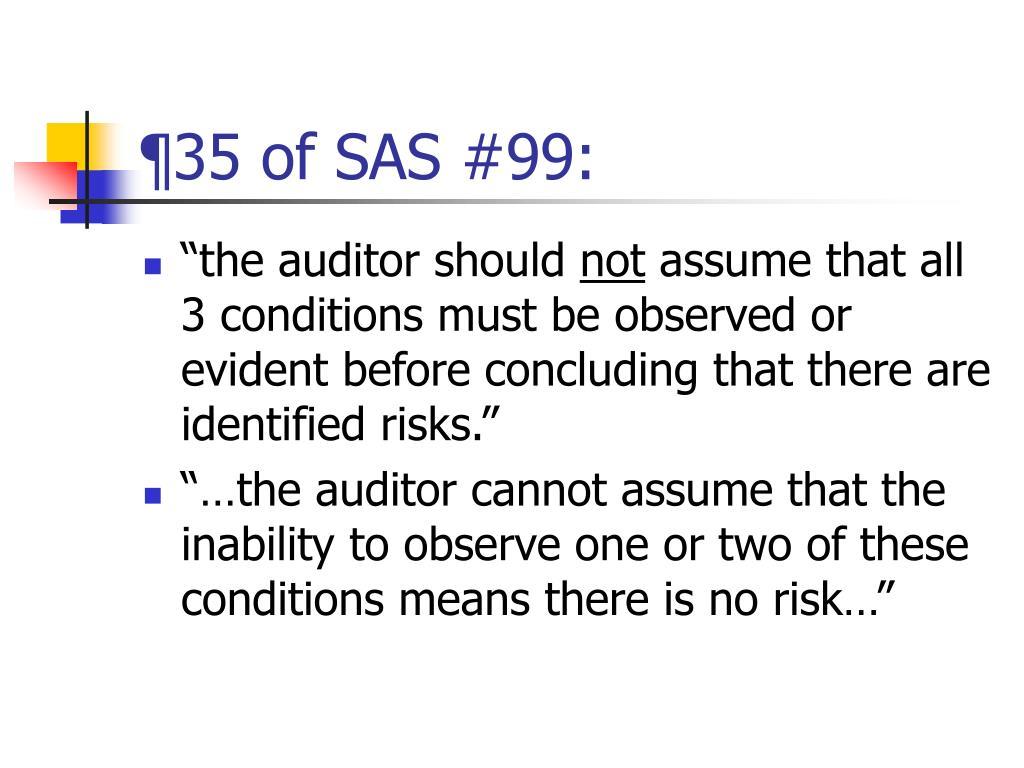 ¶35 of SAS #99: