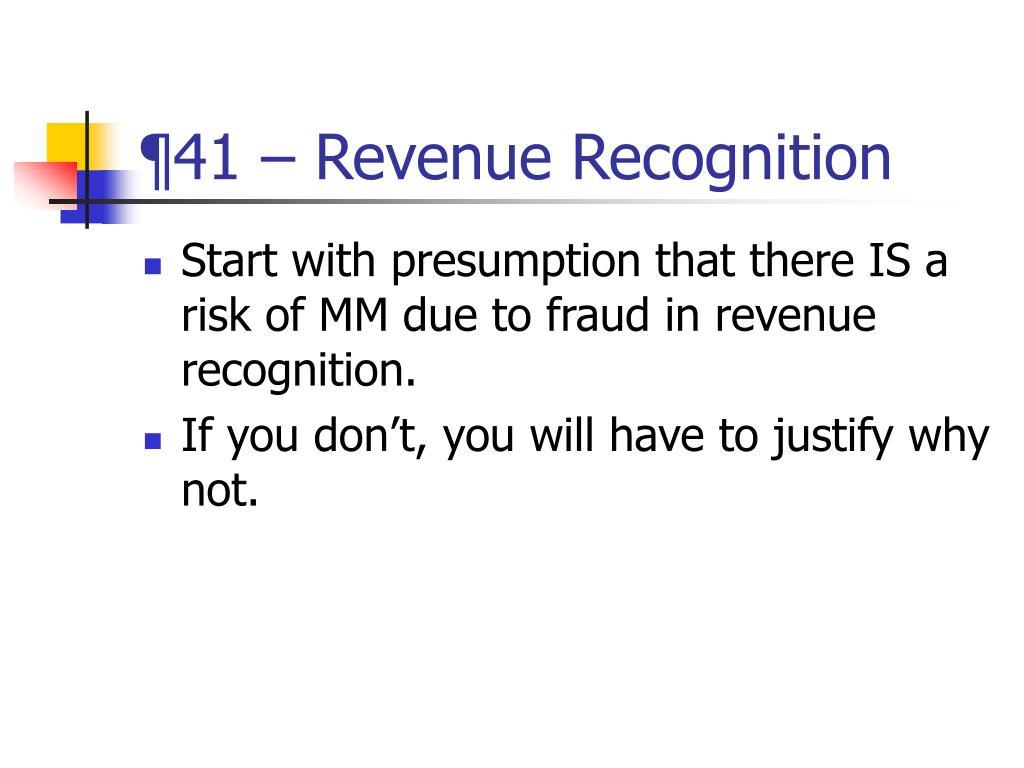 ¶41 – Revenue Recognition
