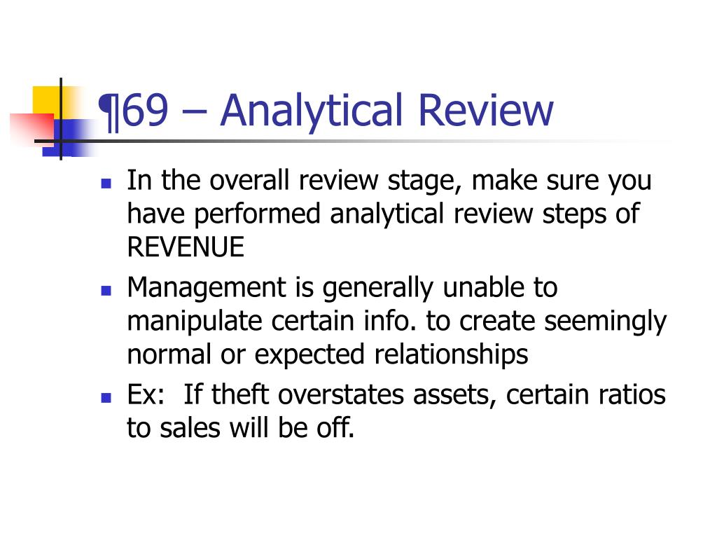 ¶69 – Analytical Review