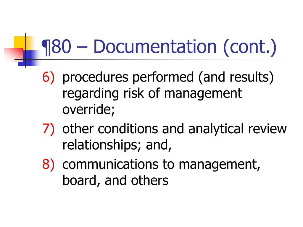 ¶80 – Documentation (cont.)