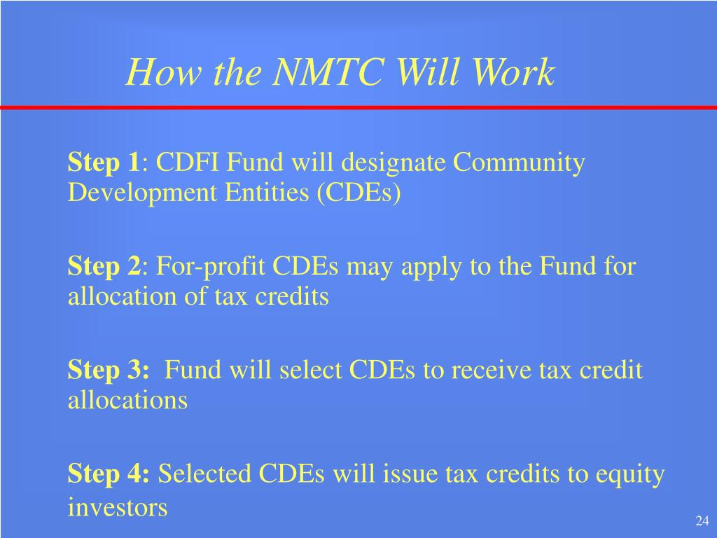 How the NMTC Will Work
