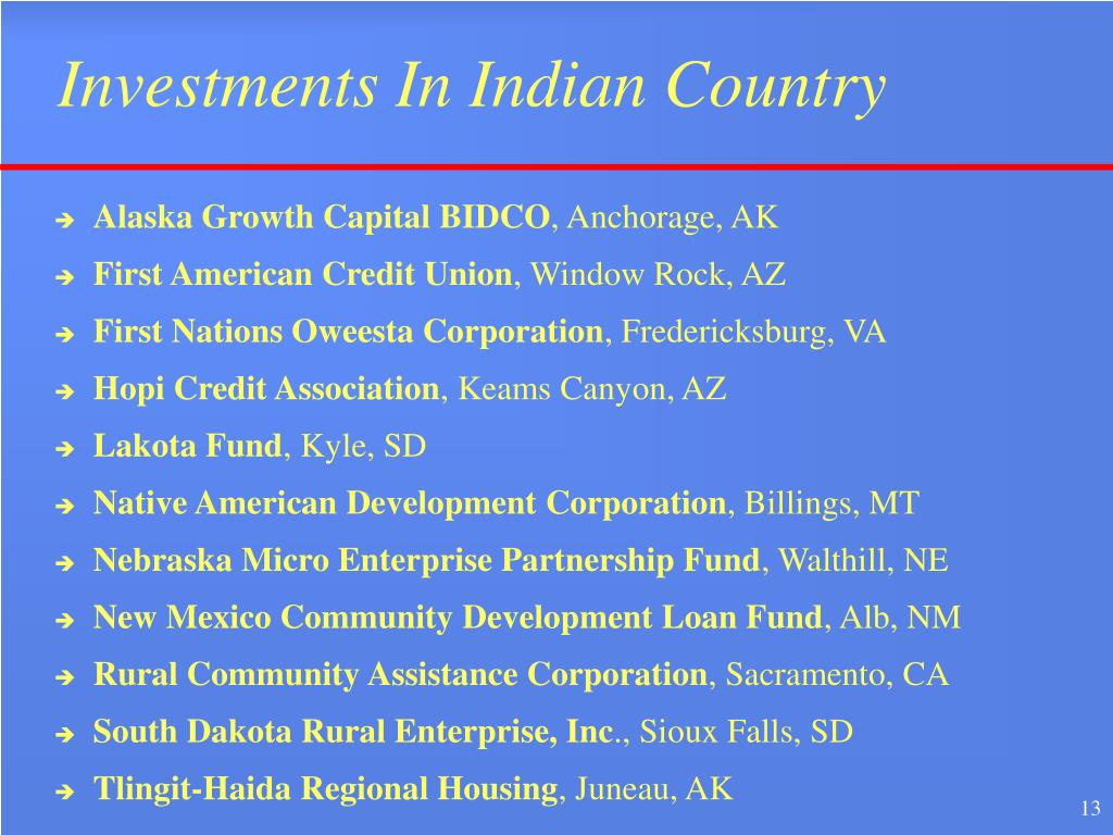 Investments In Indian Country