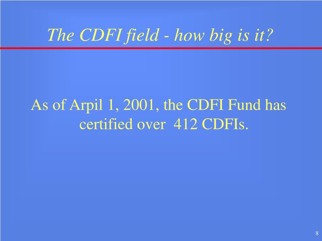 The CDFI field - how big is it?