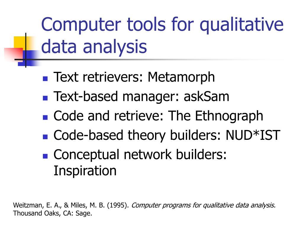 Computer tools for qualitative data analysis