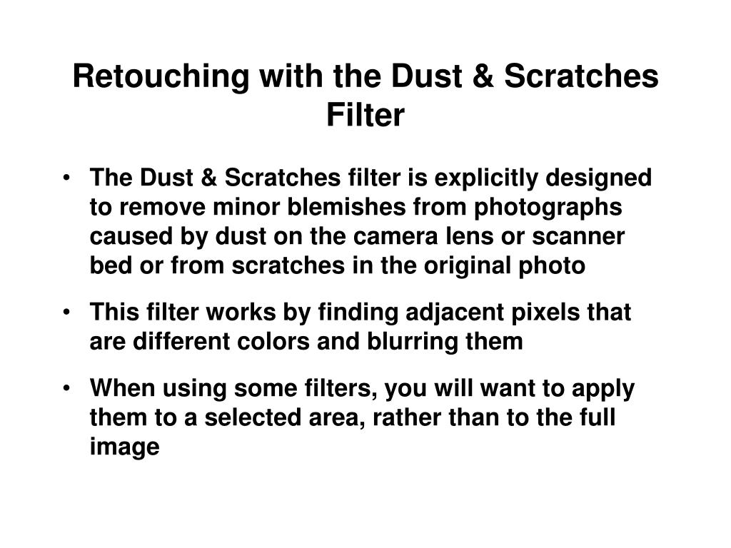 Retouching with the Dust & Scratches Filter