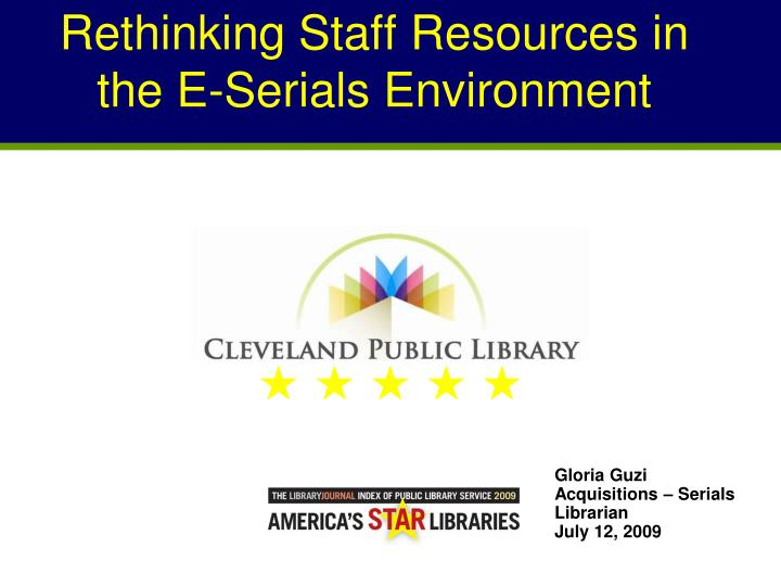 Rethinking staff resources in the e serials environment