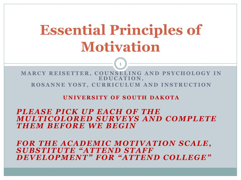 Essential Principles of Motivation