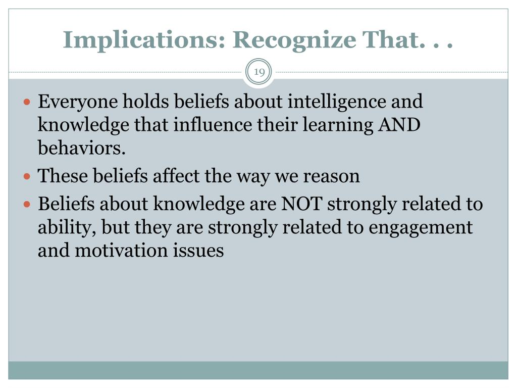 Implications: Recognize That. . .