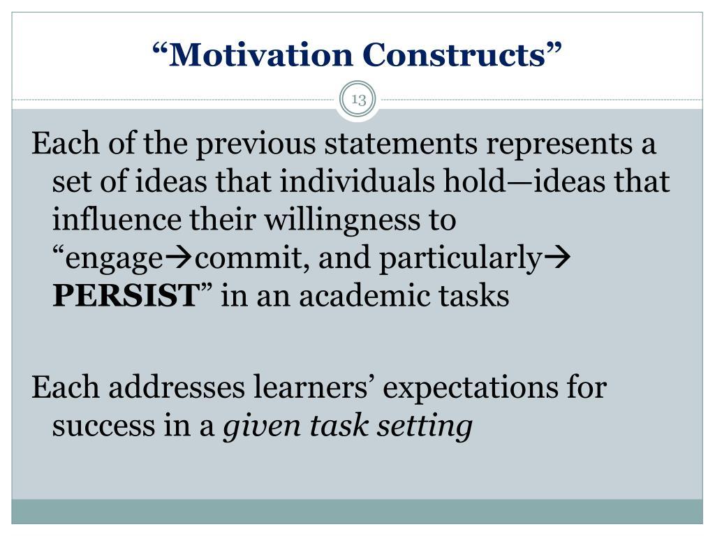 """Motivation Constructs"""