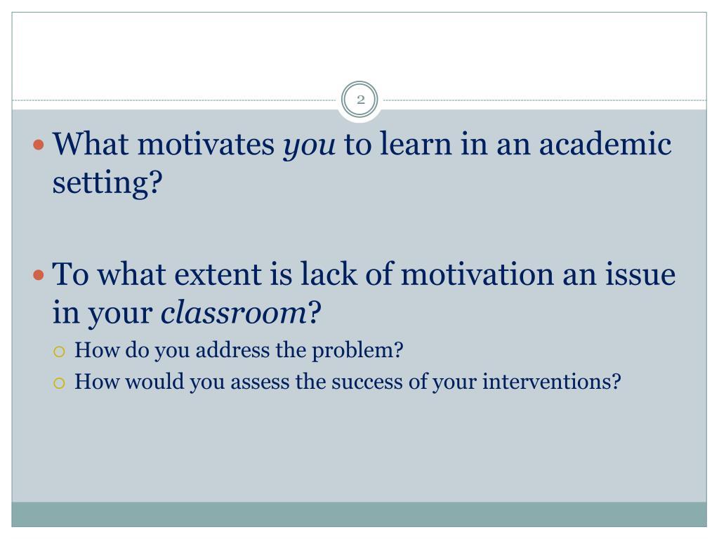 What motivates