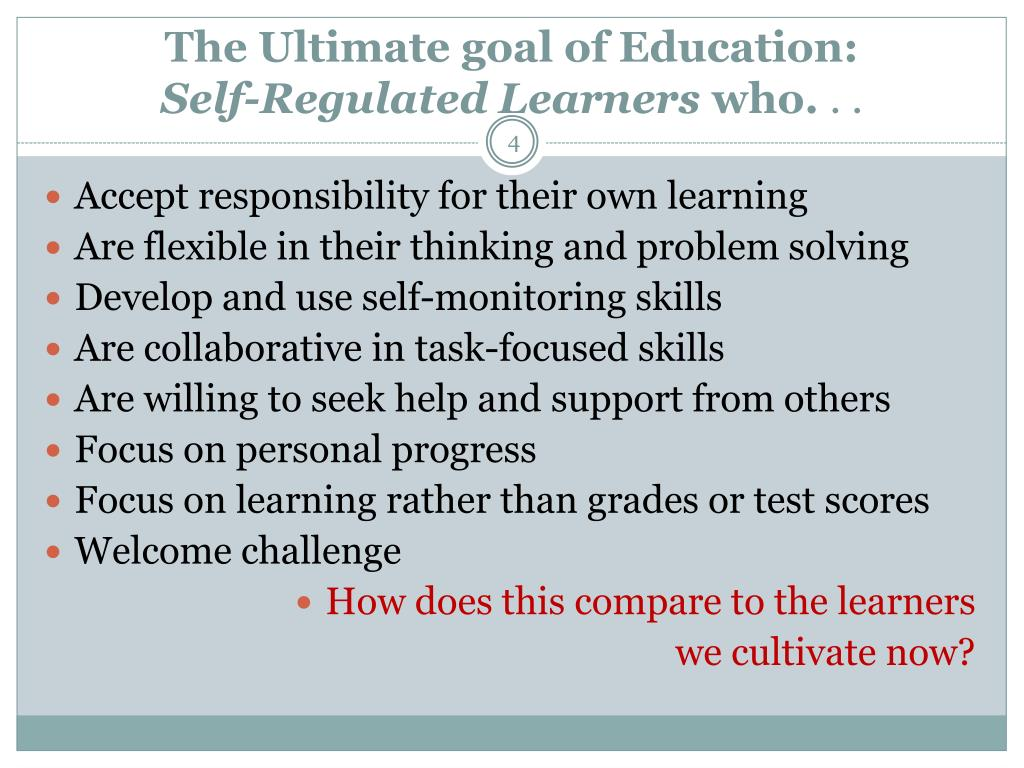 The Ultimate goal of Education: