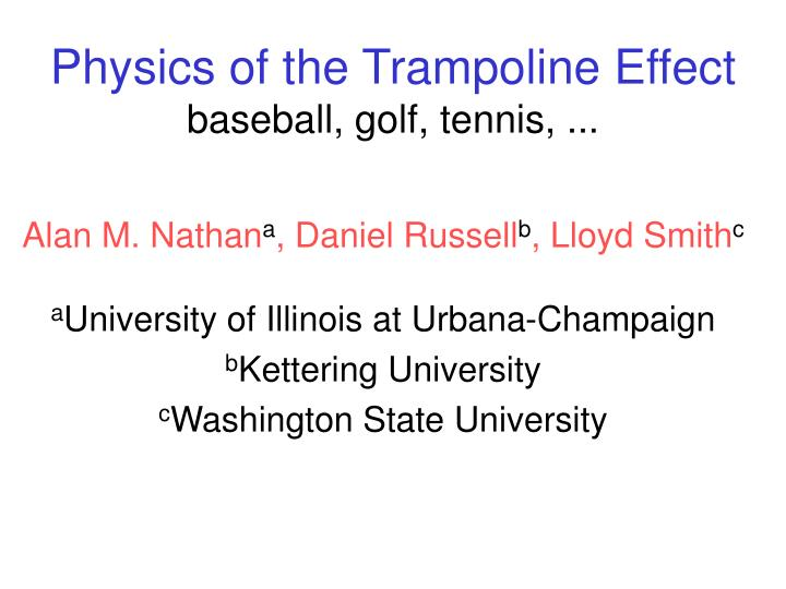 Physics of the trampoline effect baseball golf tennis