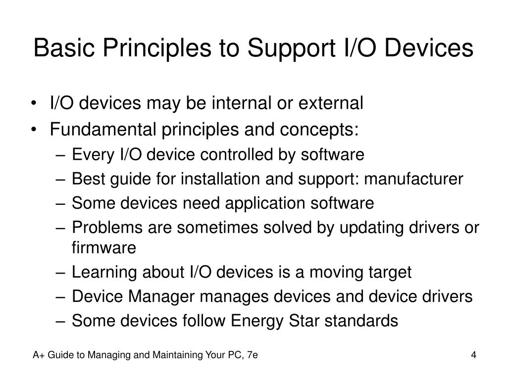 Basic Principles to Support I/O Devices