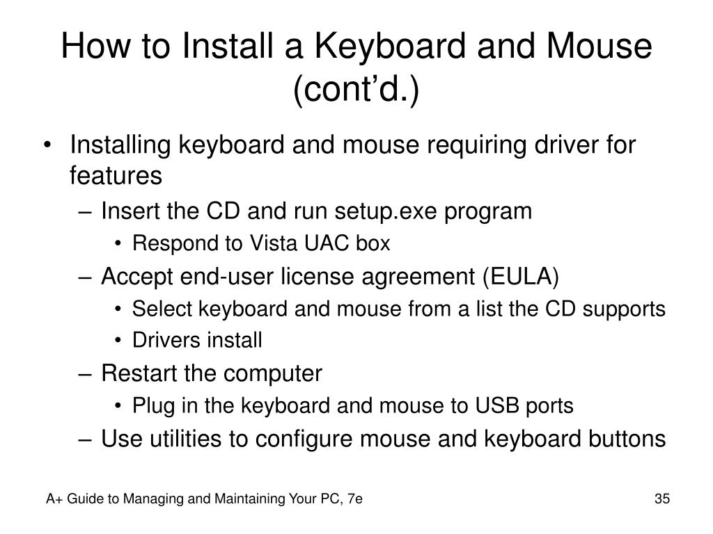 How to Install a Keyboard and Mouse (cont'd.)