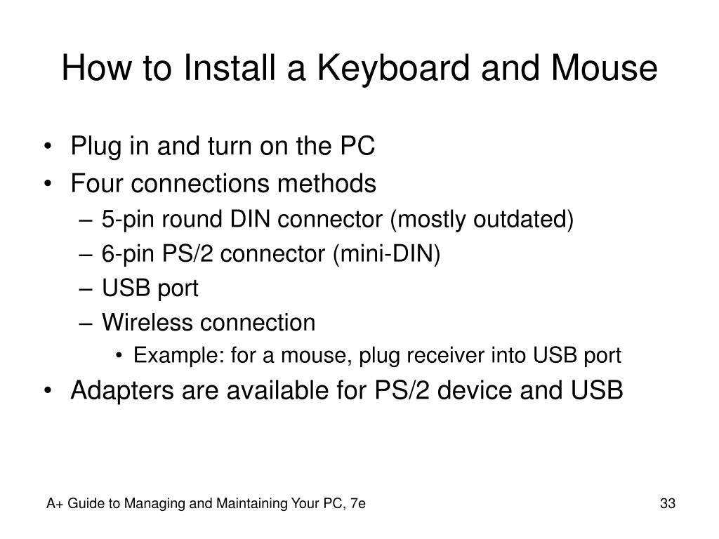 How to Install a Keyboard and Mouse