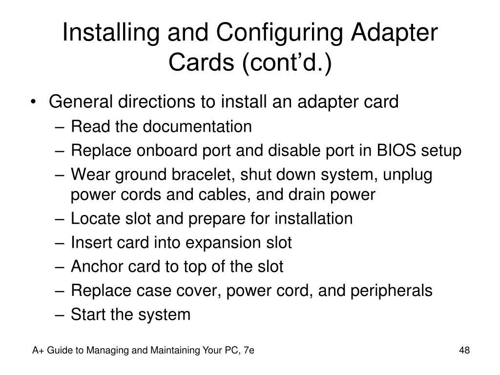 Installing and Configuring Adapter Cards (cont'd.)