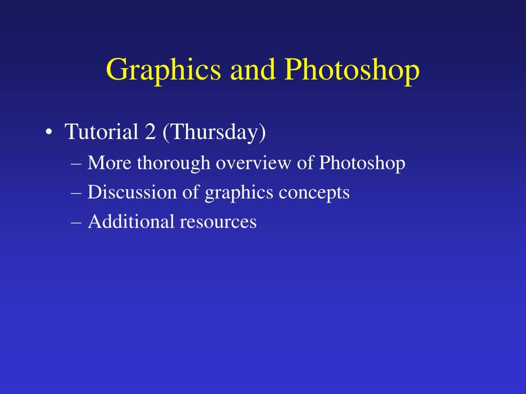 Graphics and Photoshop