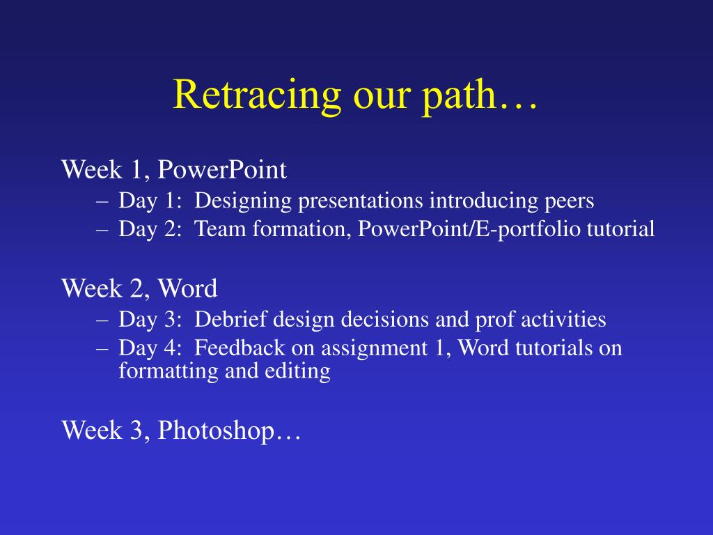 Retracing our path…