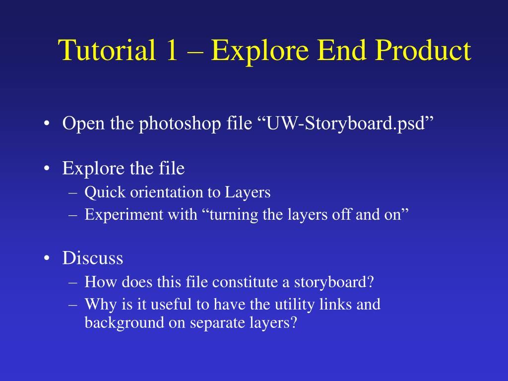 Tutorial 1 – Explore End Product