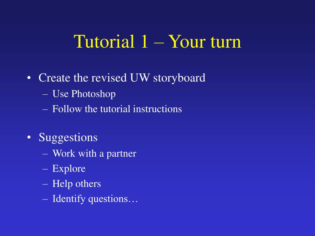 Tutorial 1 – Your turn