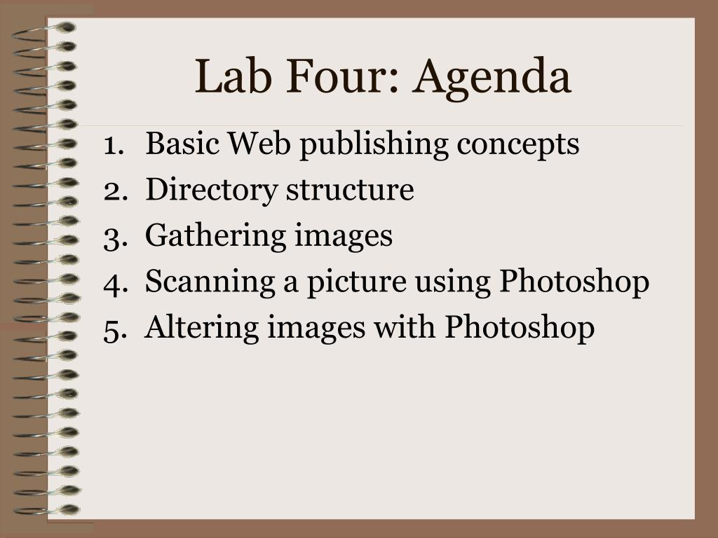 Lab Four: Agenda