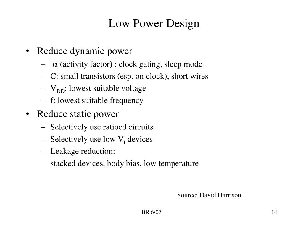 Low Power Design