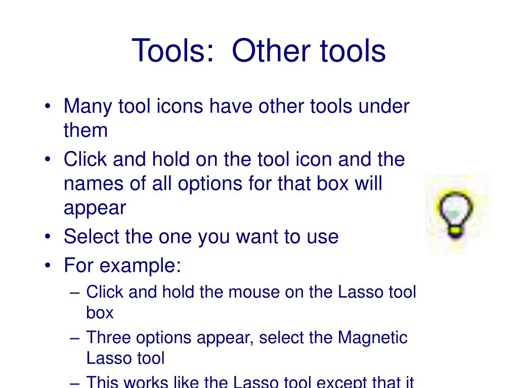 Many tool icons have other tools under them