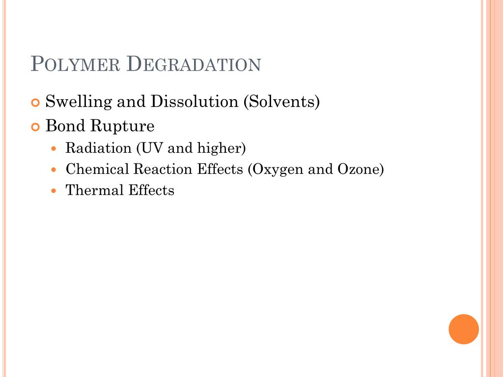 Polymer Degradation