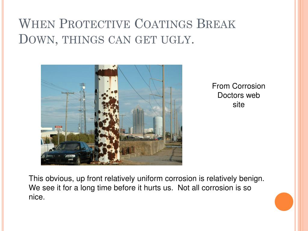 When Protective Coatings Break Down, things can get ugly.