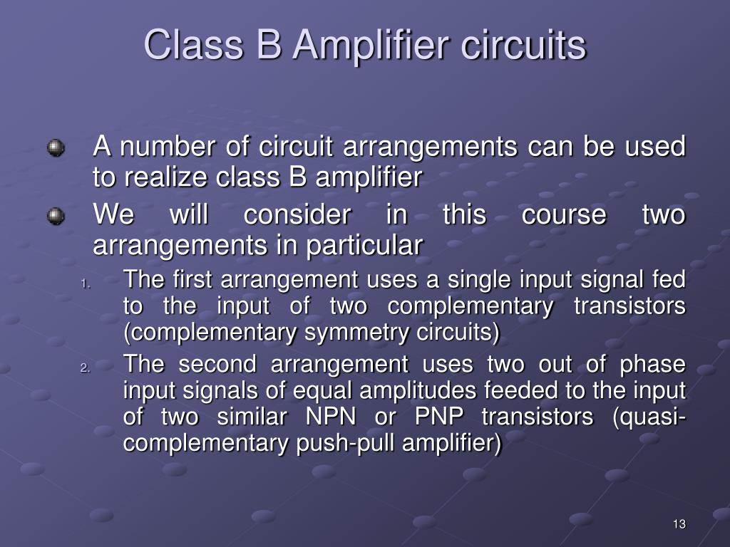 Class B Amplifier circuits