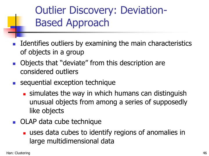 Outlier Discovery: Deviation-Based Approach
