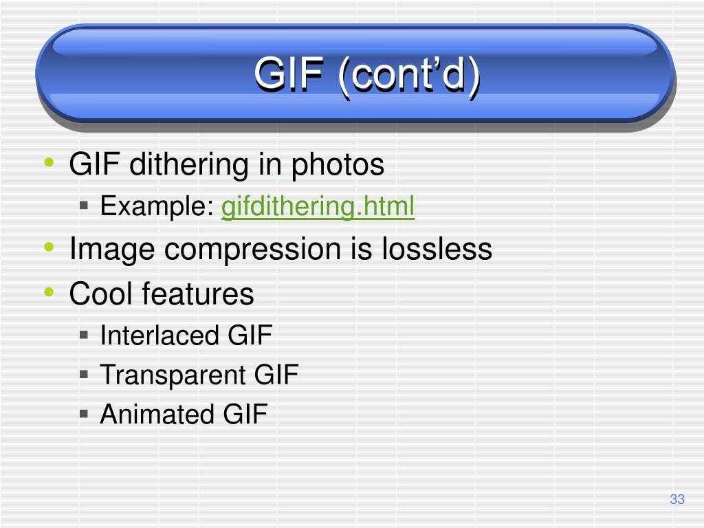 GIF (cont'd)