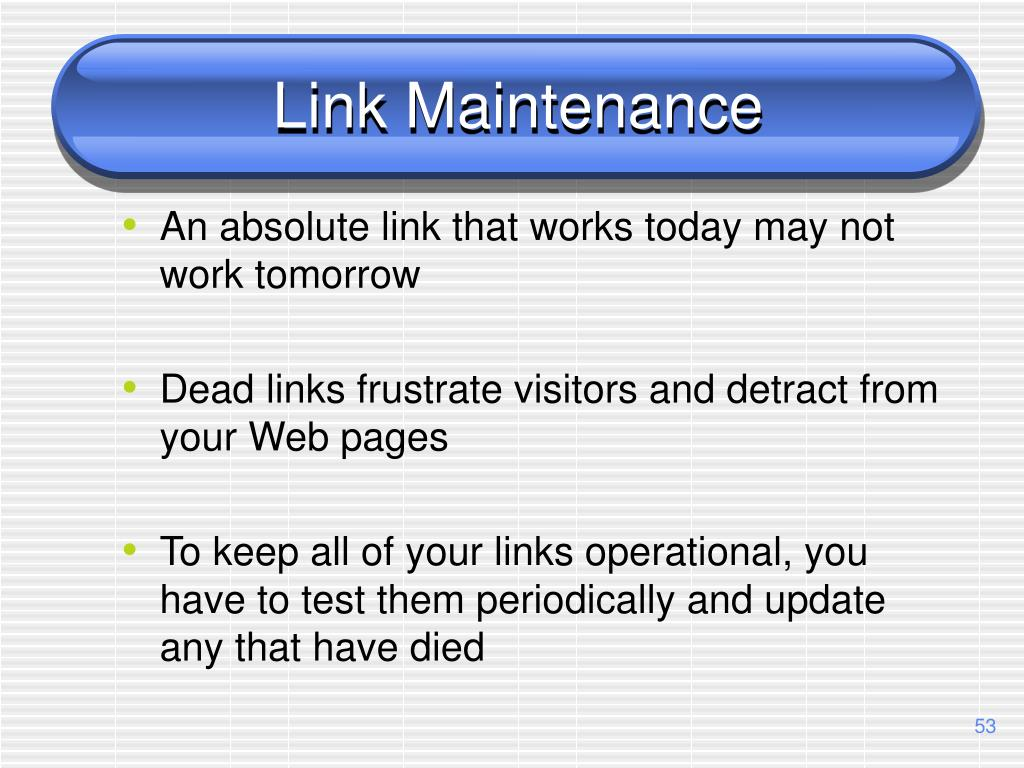 Link Maintenance