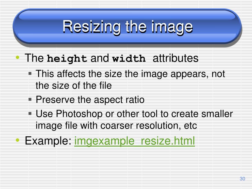 Resizing the image