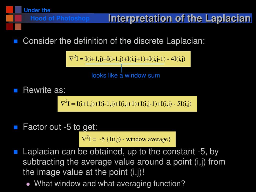 Interpretation of the Laplacian