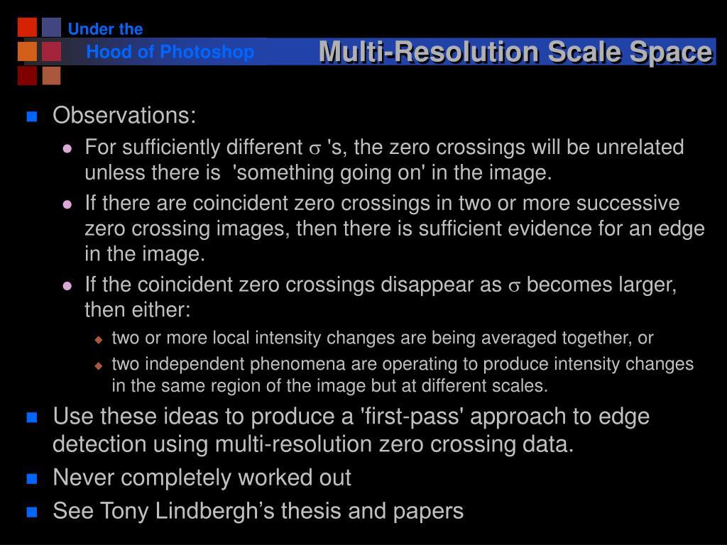 Multi-Resolution Scale Space