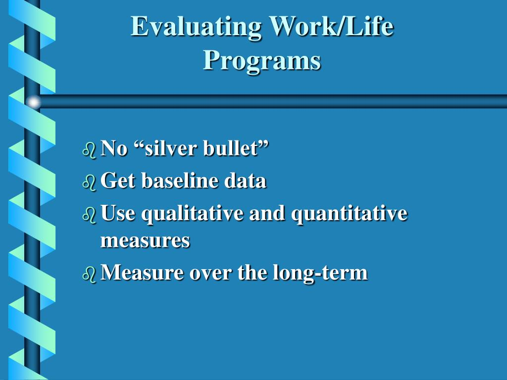 Evaluating Work/Life Programs