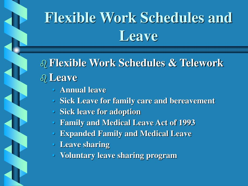 Flexible Work Schedules and Leave